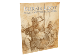 Burn & Loot - Wrath of the...