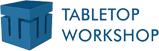 Tabletop Workshop